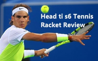 Head ti s6 Tennis Racket Review: A Great Tennis Racket