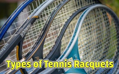 Types of Tennis Racquets | Be Cautious Before Buying a Racquet